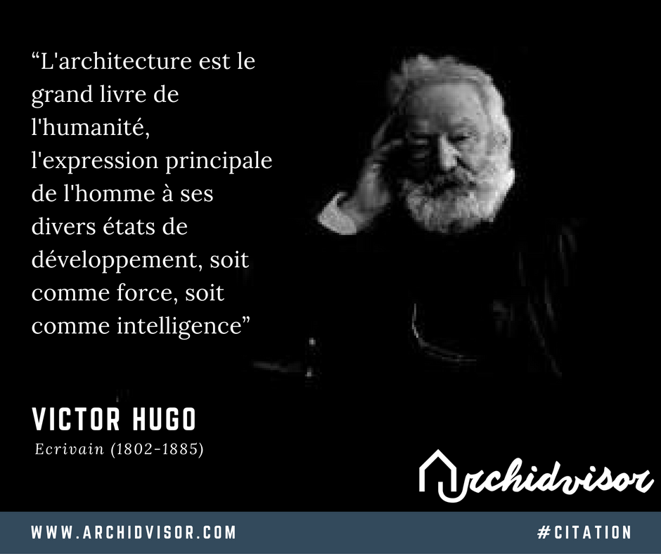 citation victor hugo sur l 39 architecture citation