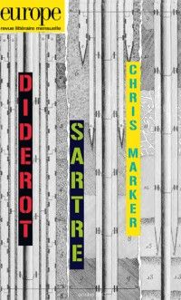 Europe #1014 : Diderot / Sartre / Chris Marker