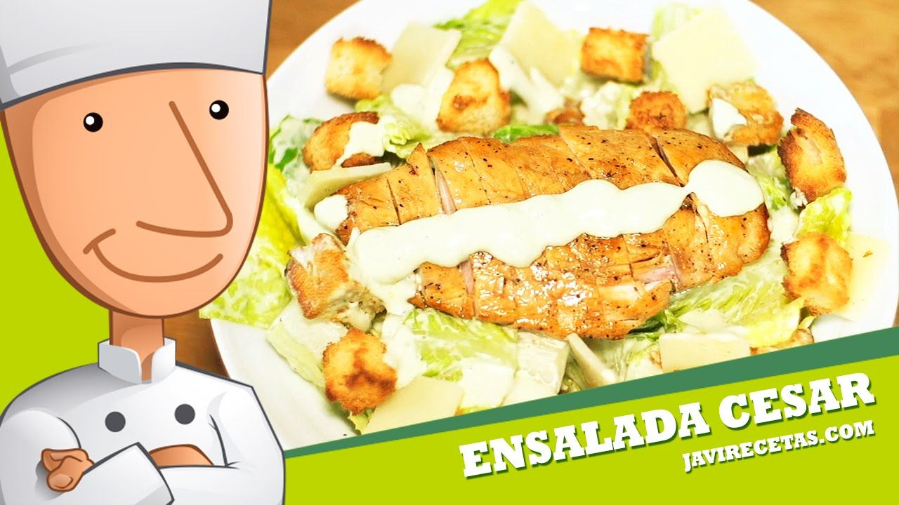 Ensalada Cesar Javi Recetas Ensaladas Recetas Y