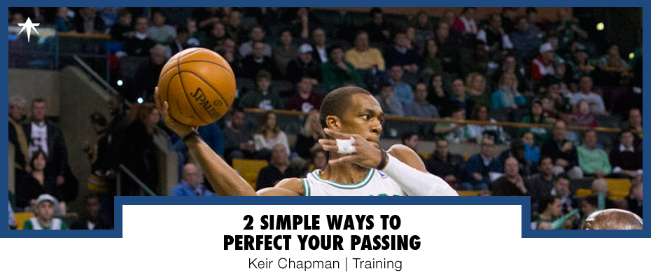 Basketball Fundamentals: 2 Simple Ways To Perfect Your Passing