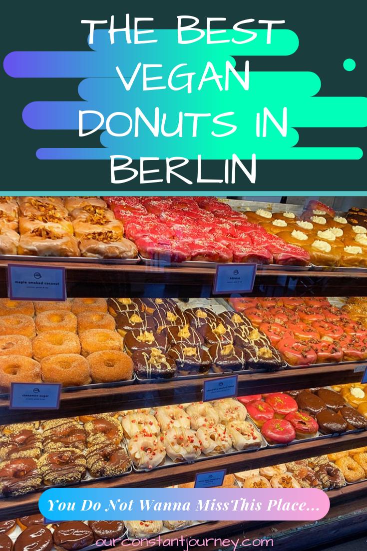 The Best Vegan Donuts In Berlin Vegan Donuts Vegan Food Truck Best Vegan Restaurants