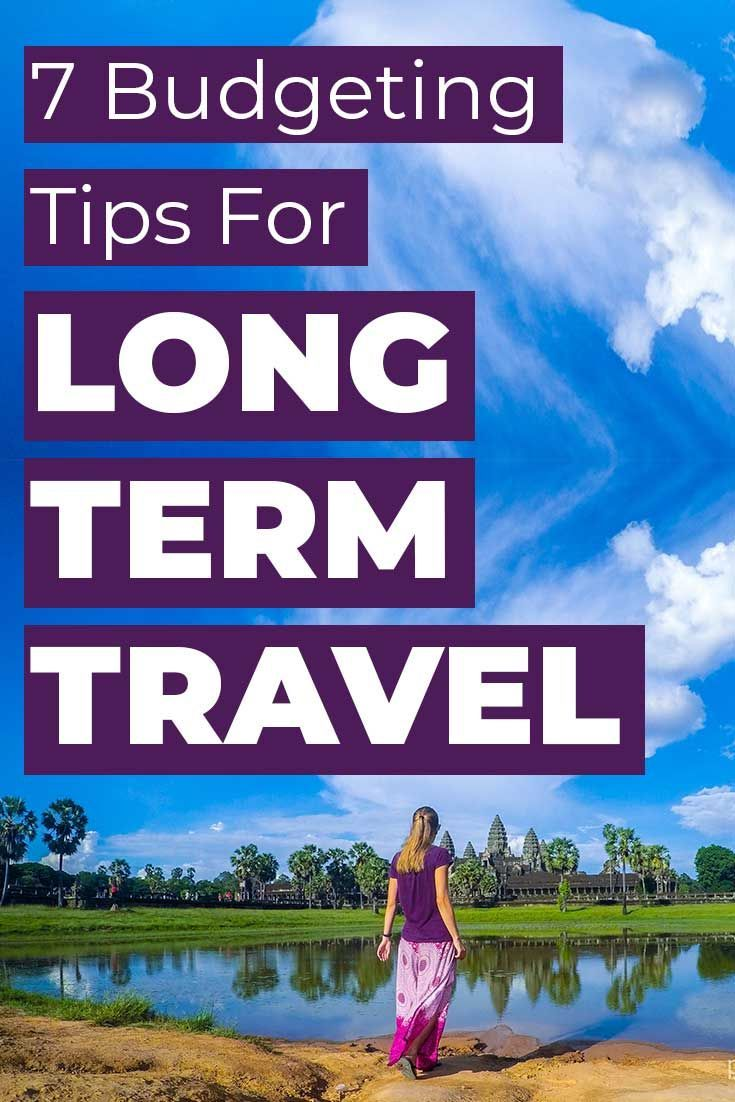 7 Budgeting Tips for Long-Term Travel - Partway There in ...