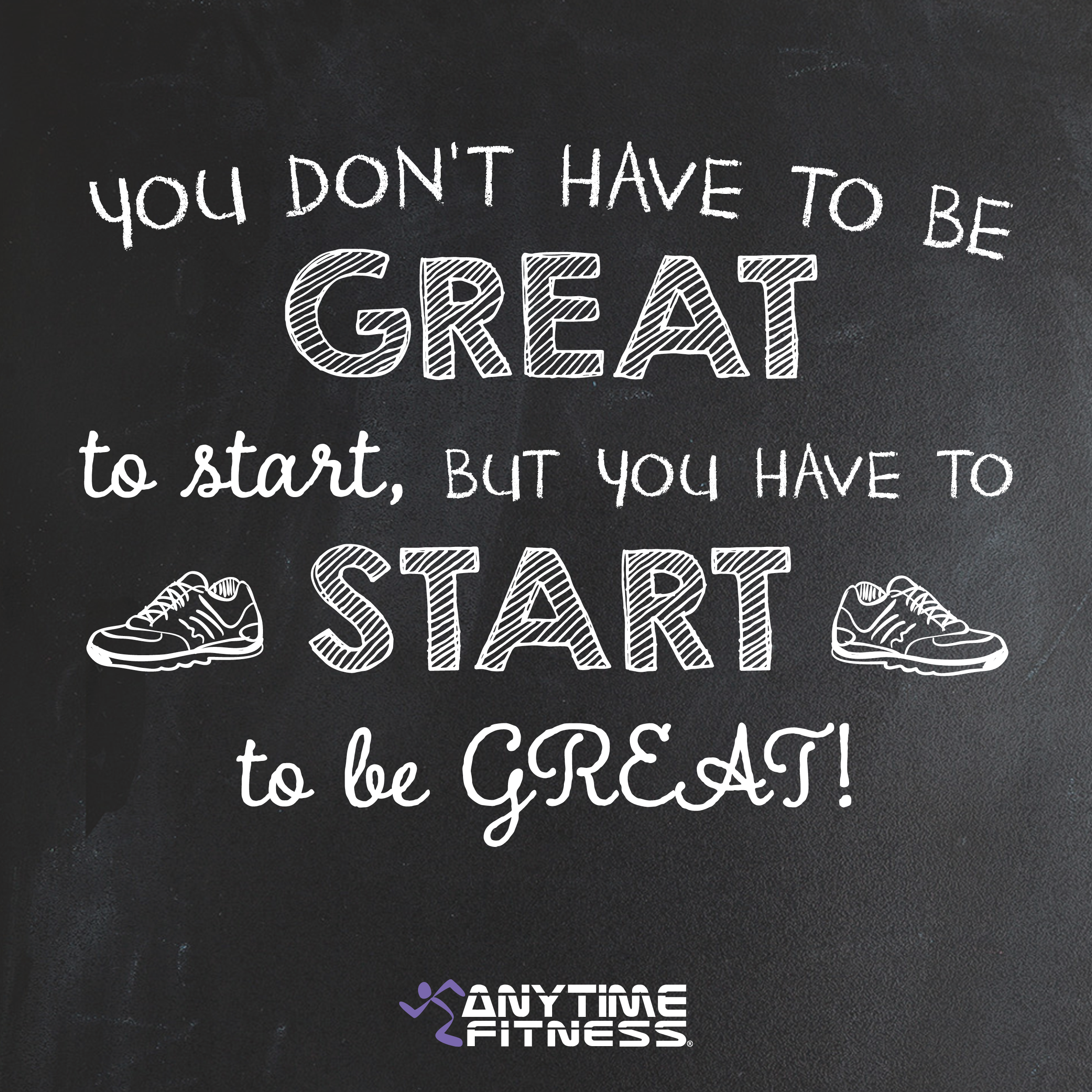You don t have to be great to start but you have to start to be