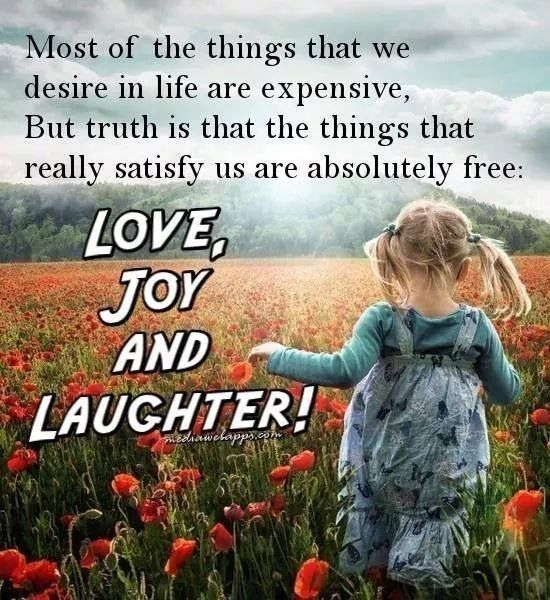 Love Joy Laughter Love Life Quotes Quotes Positive Quotes Quote Laugh Joy Love Life Quotes Laughter Quotes Joy Quotes