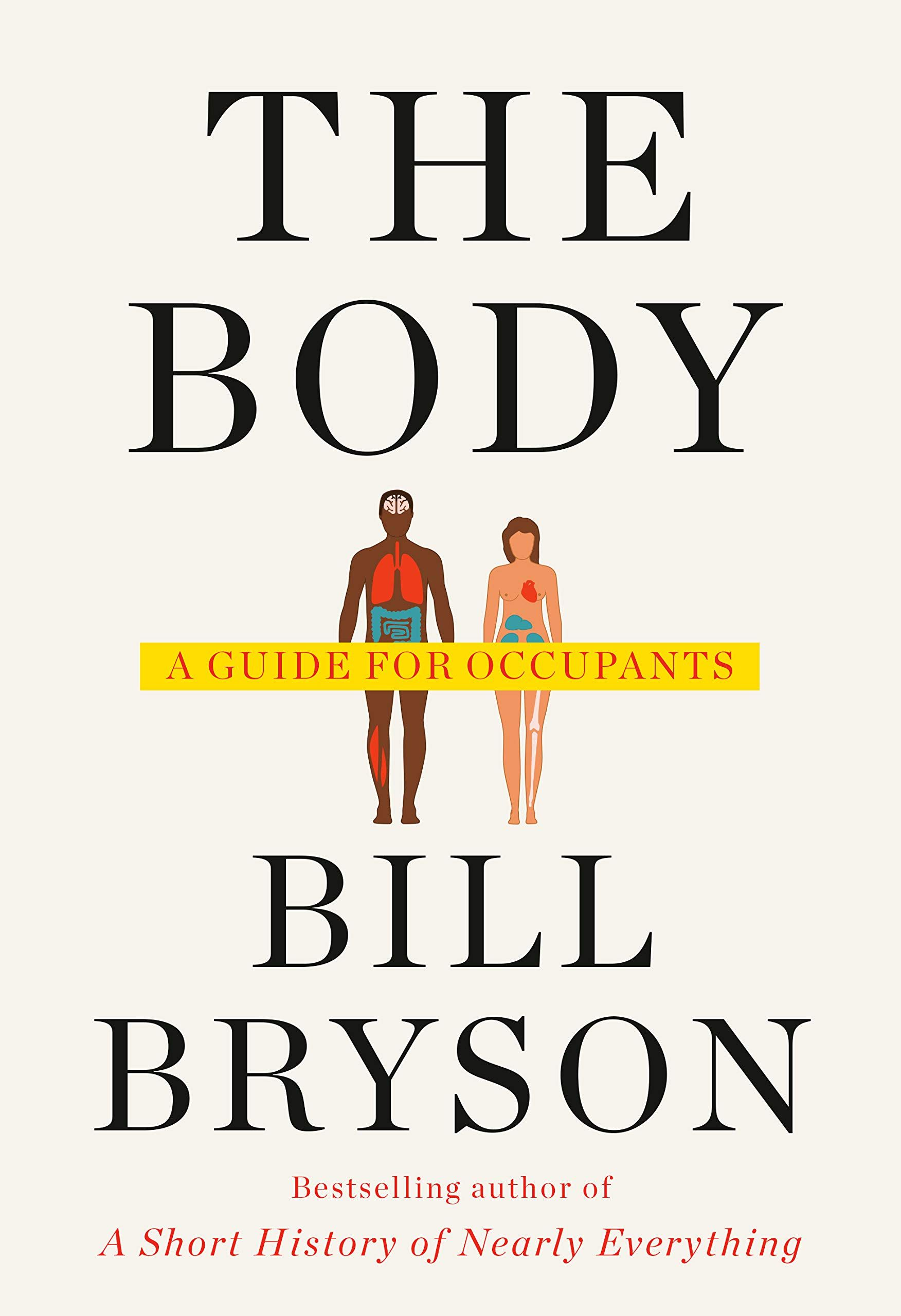 Ebook The Body A Guide For Occupants By Bill Bryson Bill