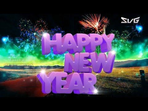 Happy New Year Video Download Greetings Free Animated Ecards Gif Whatsapp Status New Year Wishes You Happy New Year Wishes New Year Wishes Happy New Year Gif