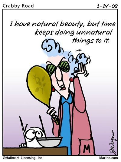 Maxine Cartoons About Aging | Maxine Age Quotes | Funny ...