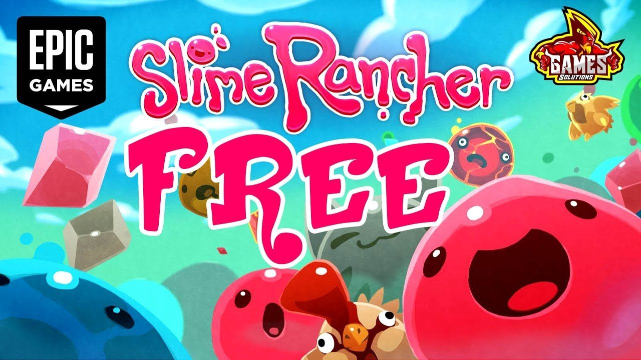 Slime Rancher Free Epic Games Store Free for 2 Weeks