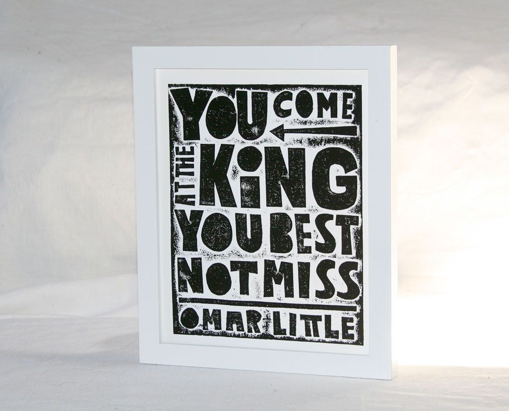 Omar Little Quotes Best Not Miss HBO The Wire Best Quotes poster ...