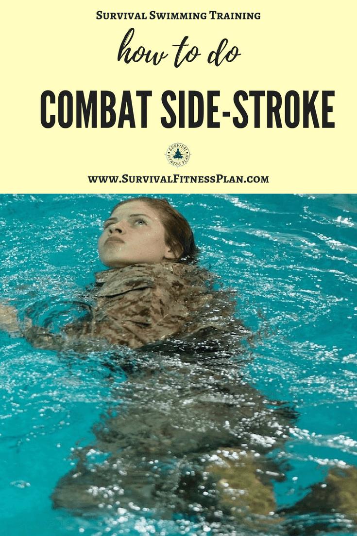 How To Do The Combat Swimmer Stroke Navy Seal Side Stroke Swim Training Swimming Tips Survival