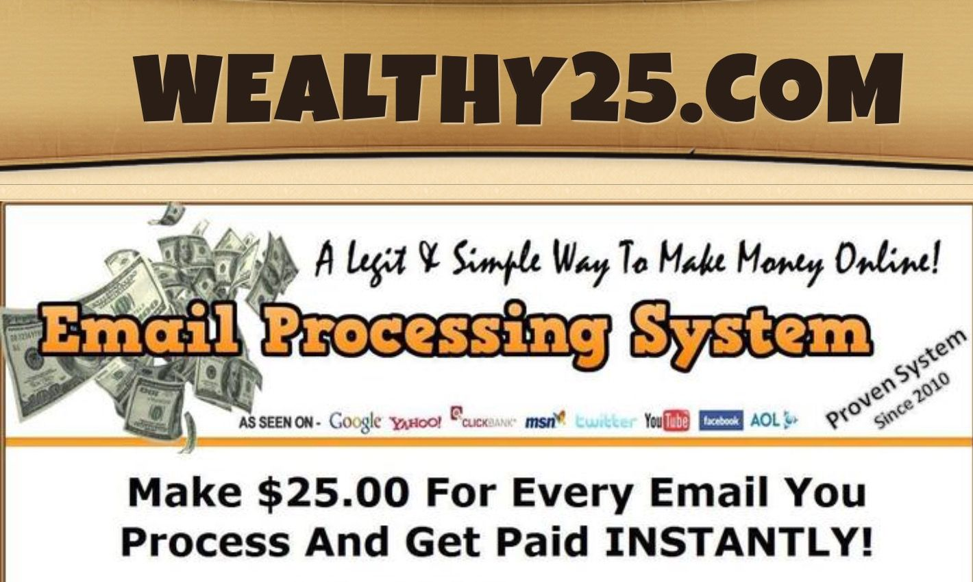 Email Processing System, Easy to earn money…..from home, no hype
