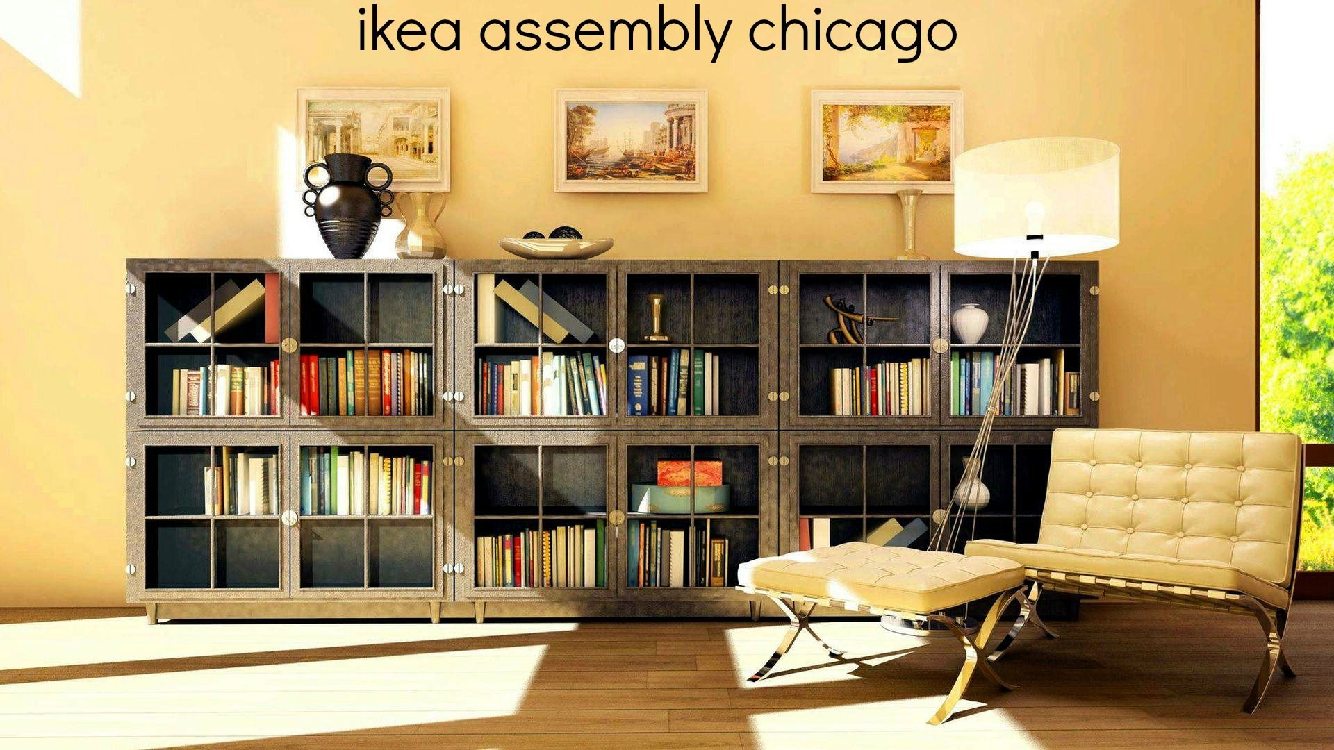 If You Need Ikea Furniture Assembly In Chicago Or Any Furniture Assembly  Service In Chicago,