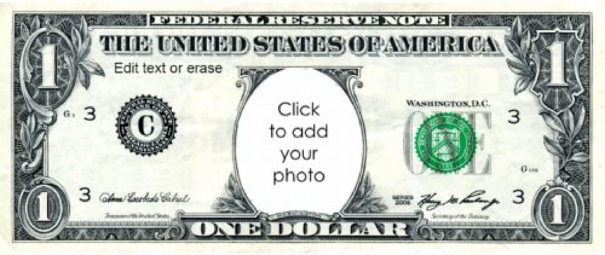 Play Money 1 Dollar Do You Want To Make Play Money With Your Own Photo Looking For Play Money With S Printable Play Money Money Template Play Money Template