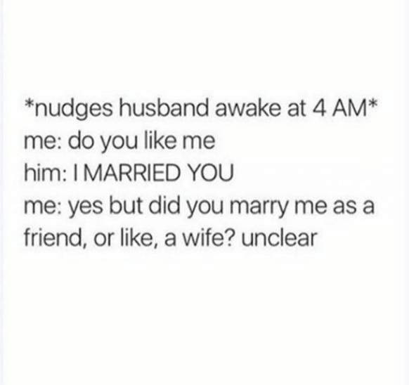 19 Memes That Will Make Any Girl Say Me As A Wife Husband Humor Husband Meme Wife Humor