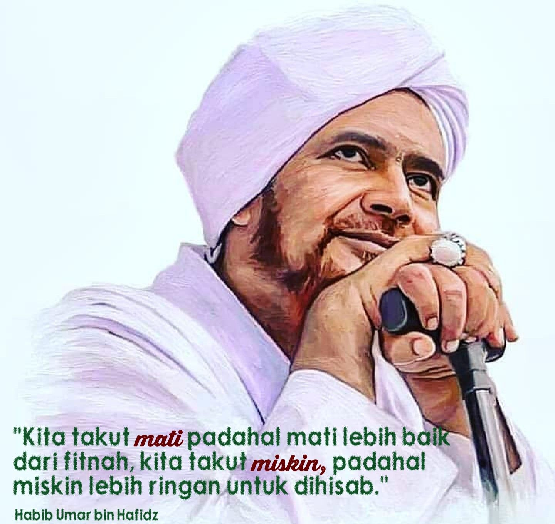 Habib Umar Bin Hafidz Dengan Gambar Kutipan Agama Sahabat Bijak