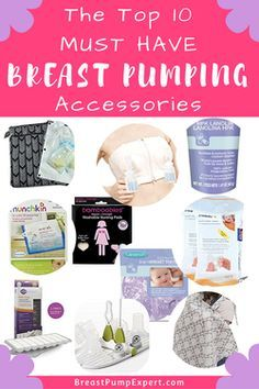 11550d7fce The best breast pumping accessories. Must haves for pumping moms so you can  use our breast pump comfortably and maintain your milk supply.
