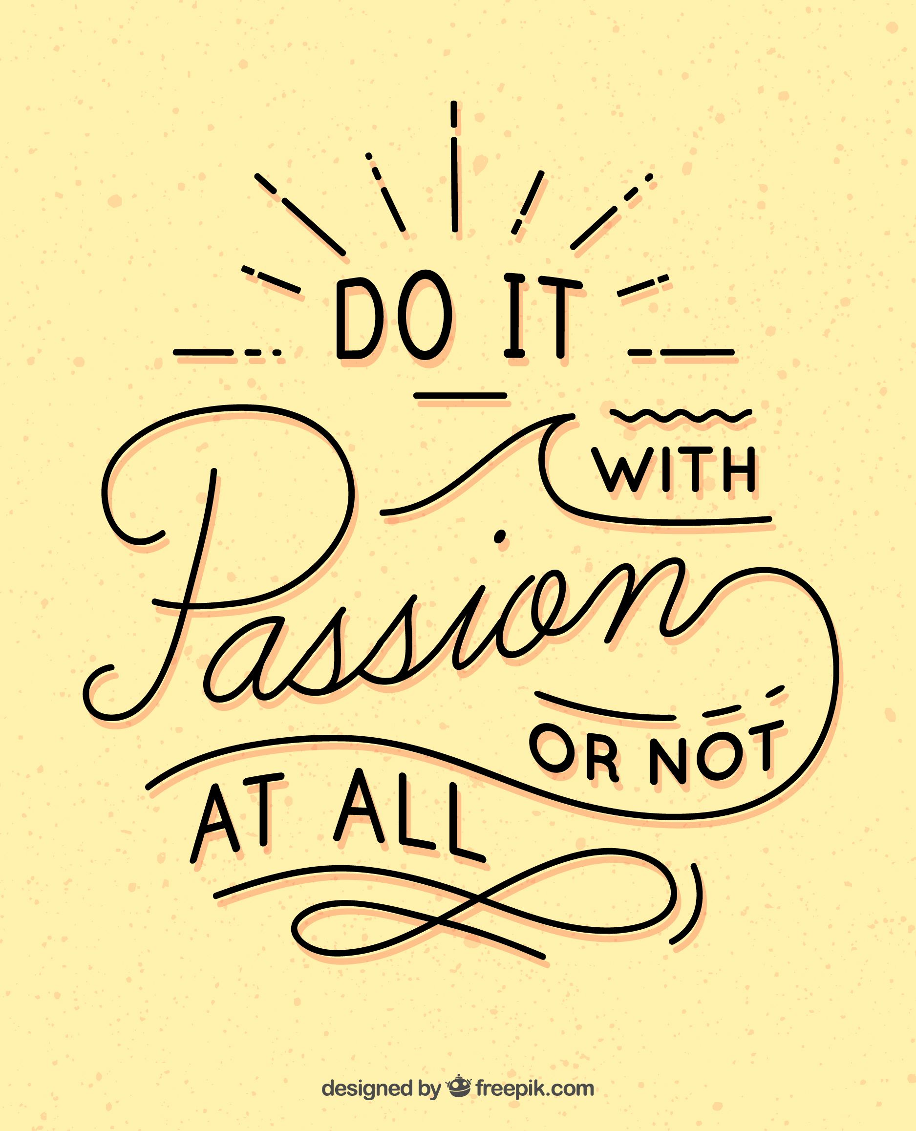 Inspirational Phrases Do It With Passion Or Not At All  Phrases  Pinterest  Passion
