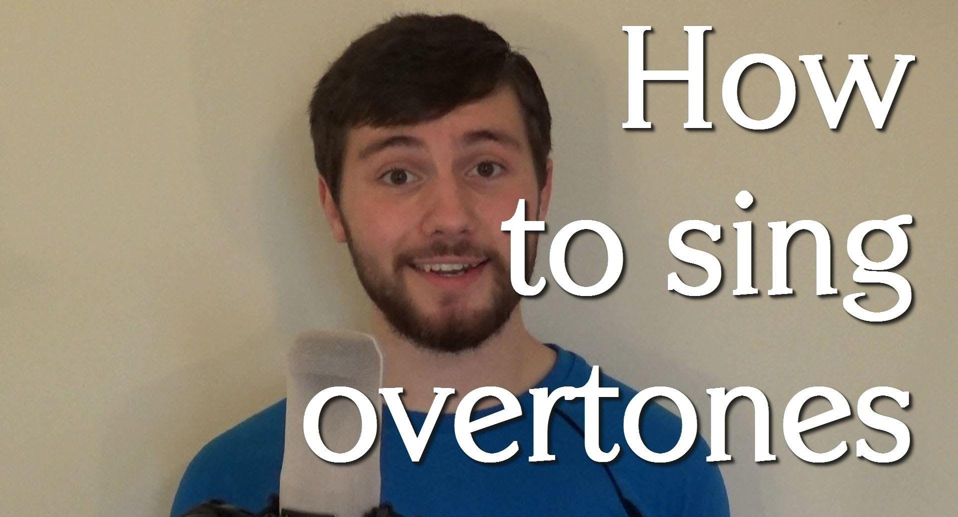 How to sing overtones (tutorial) Gesang