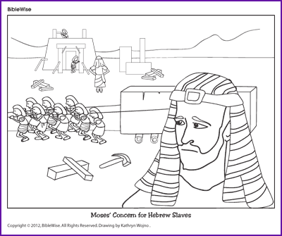 Enjoy Coloring This Picture Of Moses Showing His Concern For The Hebrew Slaves