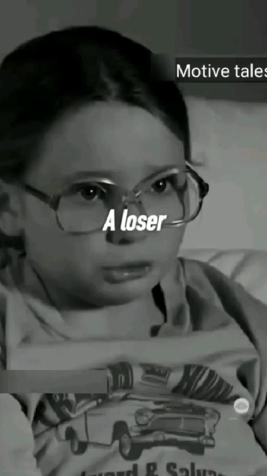 Never think you are loser