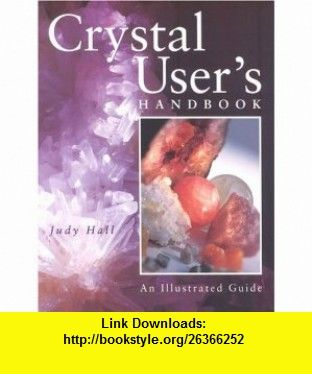 Crystal Users Handbook (9781841811598) Judy Hall , ISBN-10: 1841811599  , ISBN-13: 978-1841811598 ,  , tutorials , pdf , ebook , torrent , downloads , rapidshare , filesonic , hotfile , megaupload , fileserve