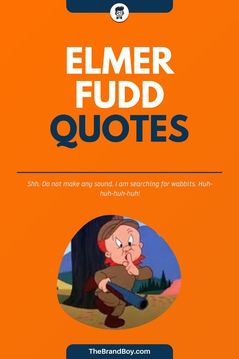 Elmer Fudd Sayings : elmer, sayings, Elmer, Sayings, Thebrandboy.com, Fudd,