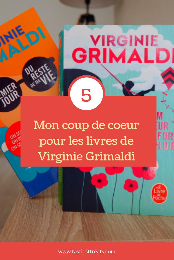 Mon Coup De Cœur Pour Les Livres De Virginie Grimaldi