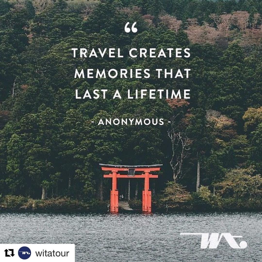 make memories travel 😃 witatour travelquotes travel quotes