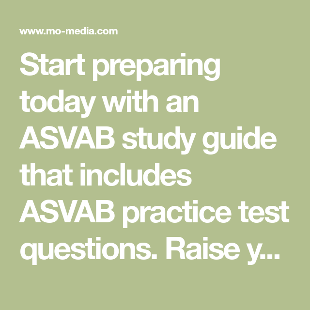 Start preparing today with an ASVAB study guide that