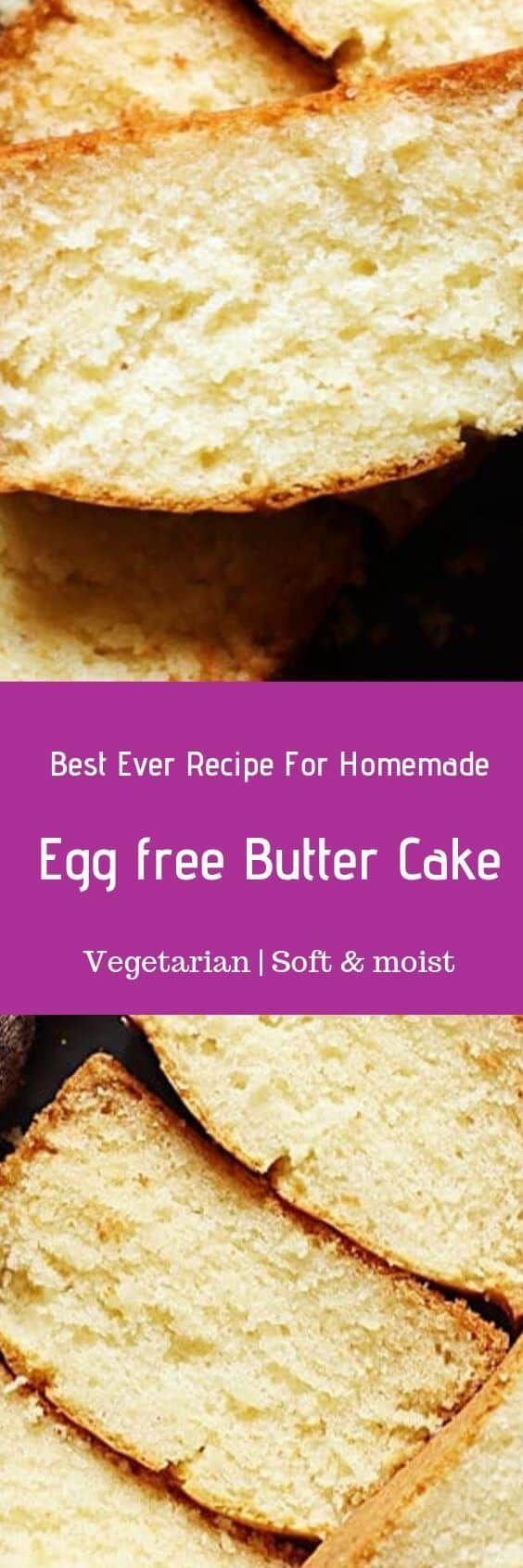 Eggless butter cake recipe for most delicious, flavorful ...