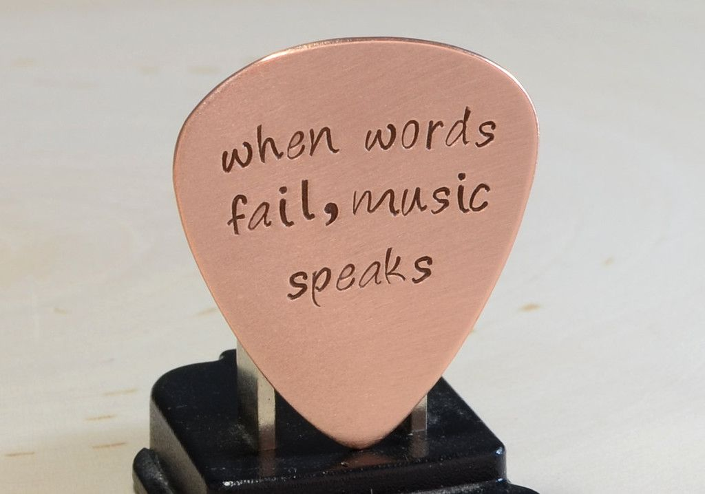 Copper Guitar Pick Handmade And Stamped With When Words Fail Music