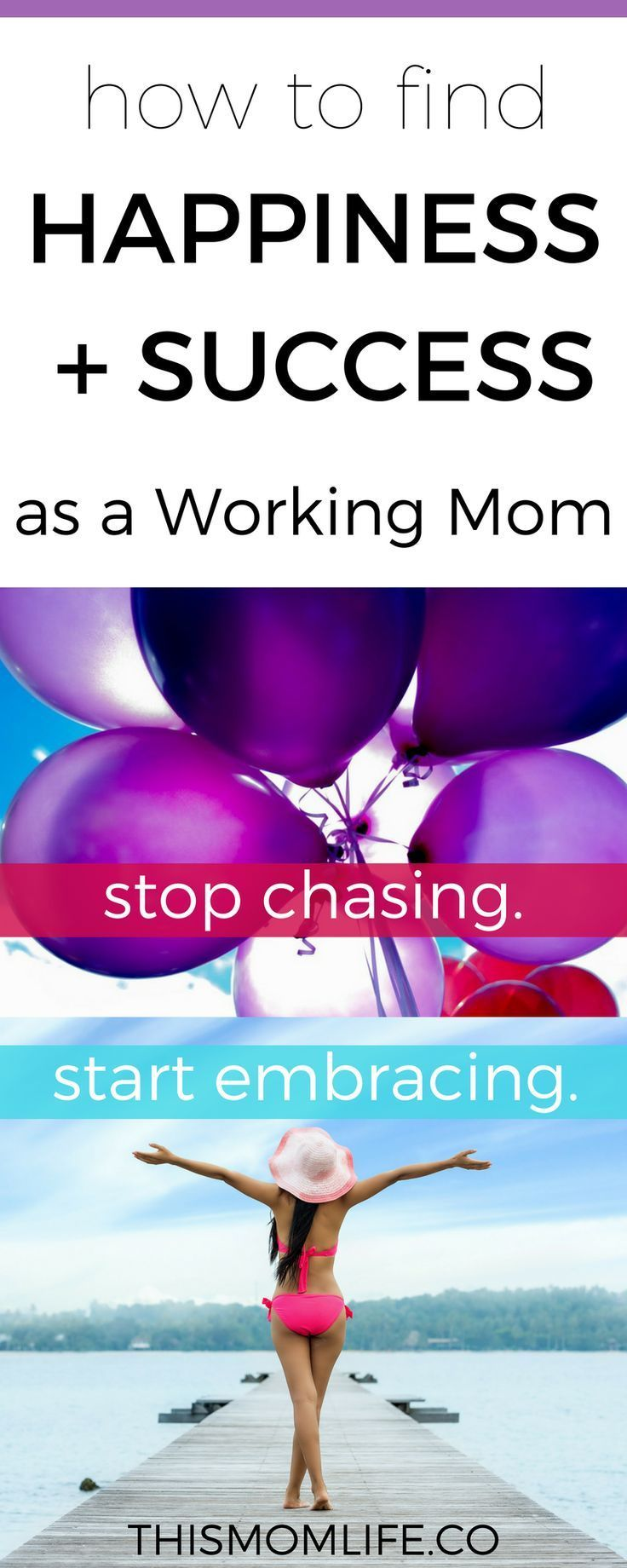 How to Find Happiness and Success as a Working Mom