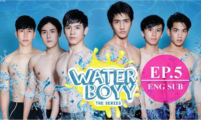 Eng Sub Water Boyy The Series ต วอย าง Ep 5 Full Best Drama Movies Thai Drama Drama