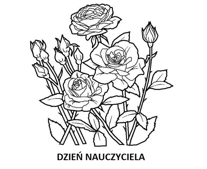 Kolorowanki Dzien Nauczyciela I Malowanki Do Druku Rose Coloring Pages Flower Coloring Pages Flower Coloring Sheets