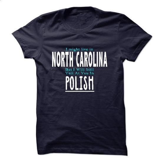 I live in NORTH CAROLINA I CAN SPEAK POLISH - #tshirt serigraphy #cat sweatshirt. I WANT THIS => https://www.sunfrog.com/LifeStyle/I-live-in-NORTH-CAROLINA-I-CAN-SPEAK-POLISH.html?68278
