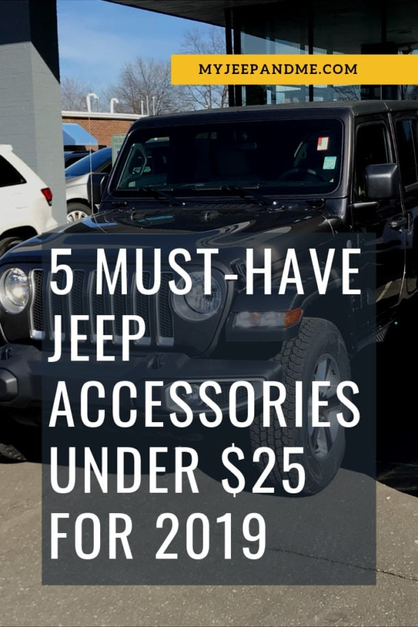 5 Must Have Jeep Wrangler Accessories For Under 25 In 2019 Jeep Wrangler Accessories Wrangler Accessories Cheap Jeep Wrangler