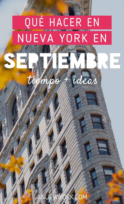 Septiembre En Nueva York Qué Hacer Y El Tiempo 2020 Nueva York Viajar A Estados Unidos Viajes