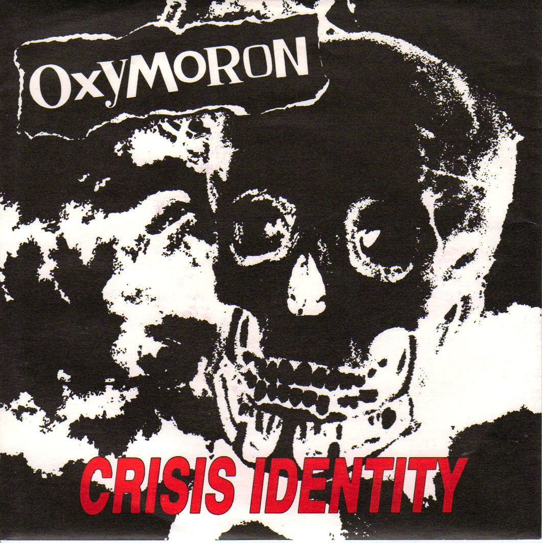 Oxymoron. Awesome punk from Germany