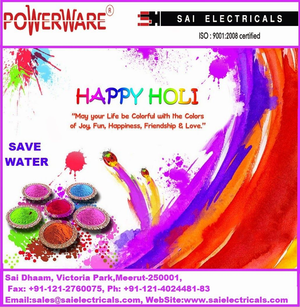 SAI ELECTRICALS: SAI ELECTRICALS WISHES YOU A VERY HAPPY AND COLORF...