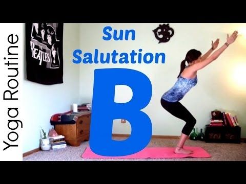 power vinyasa yoga  sun salutation b sequence  youtube