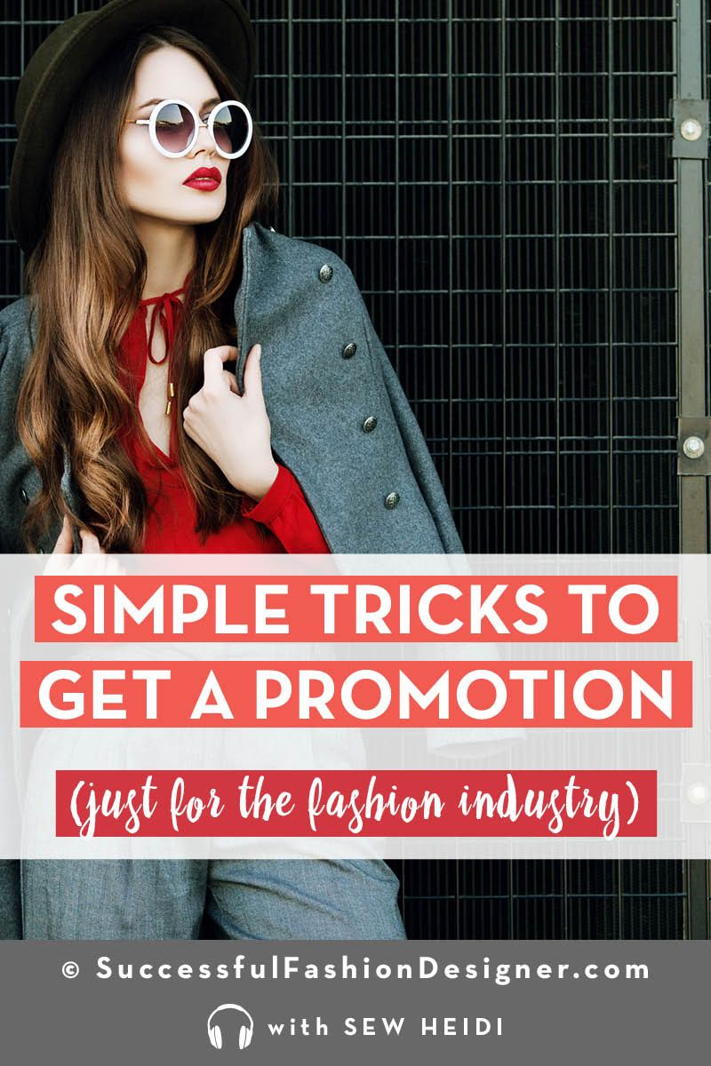 Fashion Industry Career Advice How To Get A Raise Promotion Fashion Design Jobs Career In Fashion Designing Industrial Style