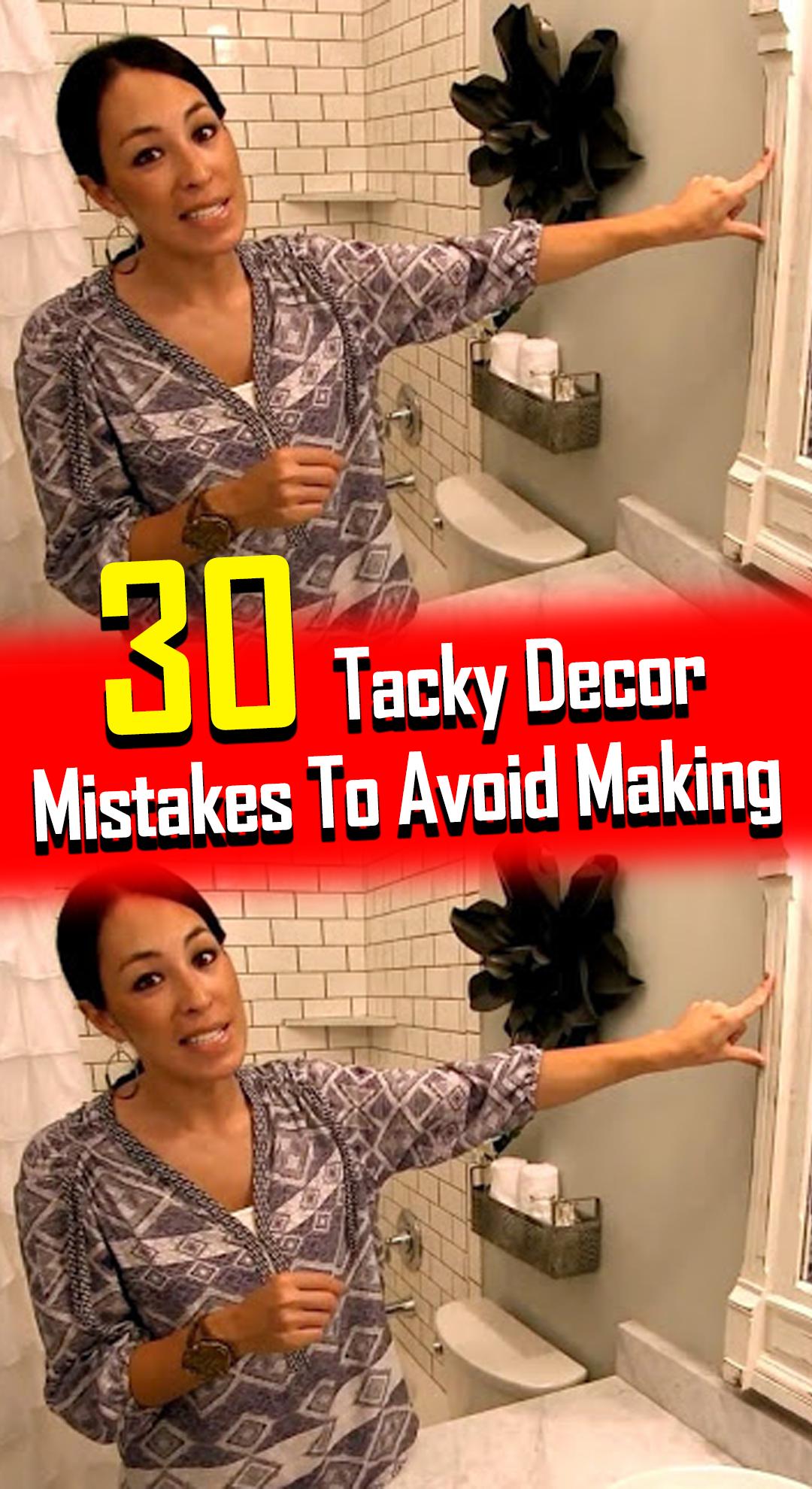 30 Tacky Decor Mistakes To Avoid Making