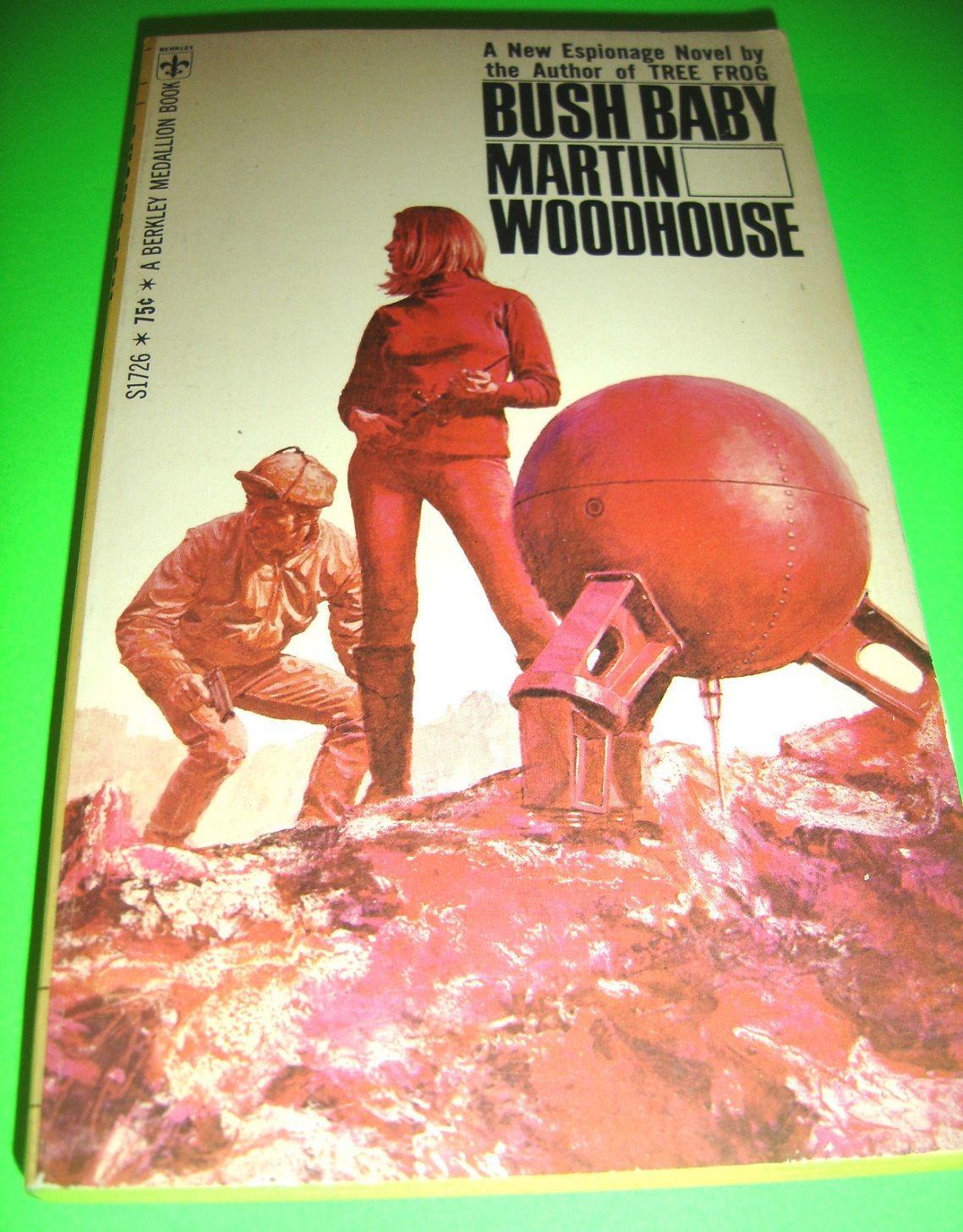 BUSH BABY ~ BY MARTIN WOODHOUSE ~ AUG 1969 SPY ESPIONAGE ...
