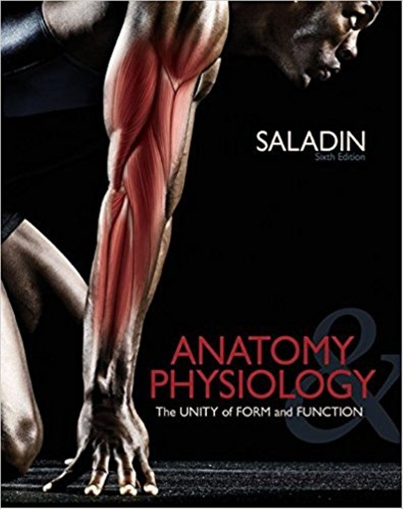 anatomy and physiology the unity of form and function 6th edition ...