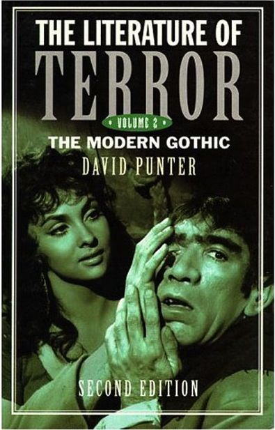 the literature of terror the modern gothic by david punter