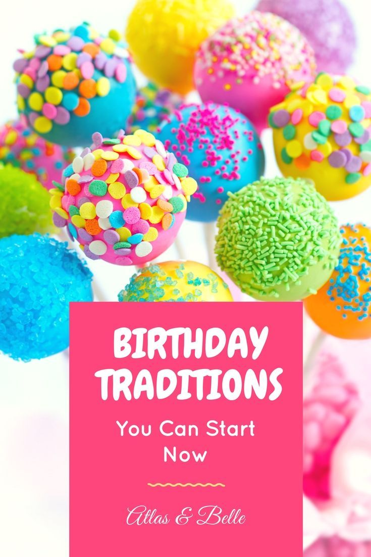 Birthday traditions you can start this year! Atlas & Belle. FUN. Kids. Birthdays.