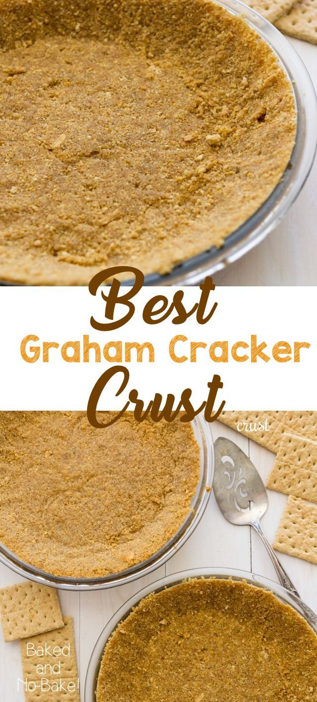 This is the BEST Graham Cracker Crust recipe for bake or no bake pies. Use this easy crust for any pie recipe! Start with graham crackers or graham cracker crumbs and never buy a store-bought crust again! #recipe #crumbs #pie #crust #grahamcrackers