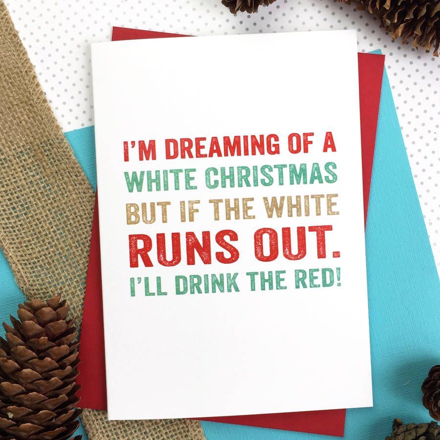 Merry Christmas Im Dreaming Wine Greetings Card Merry And Wine
