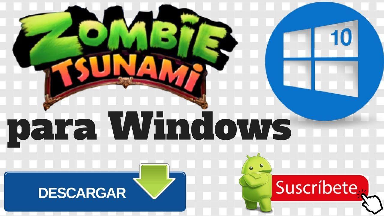 Zombie Tsunami Para Windows 8 Y 10 Tsunami Descarga Juegos Tutoriales