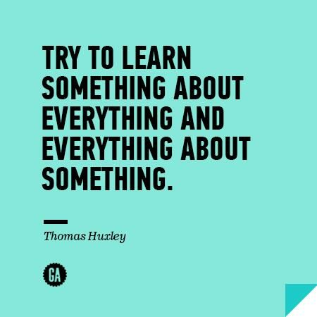 General Assembly On Learning Quotes Wisdom Quotes Teaching Quotes
